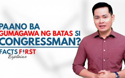 Paano Gumawa ng Batas sa Pilipinas? | Facts First Explains