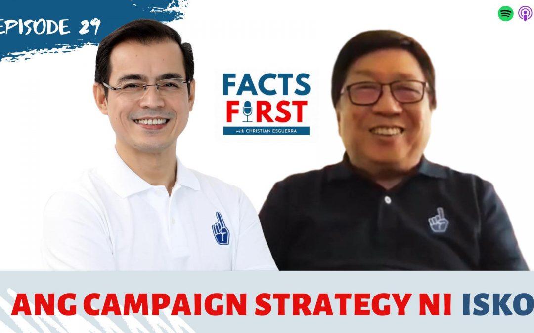Ep. 29: Isko Moreno's campaign strategy